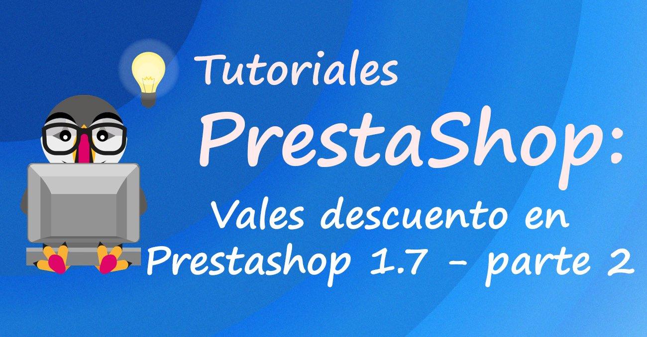 Vales descuento en Prestashop 1.7 - parte 2