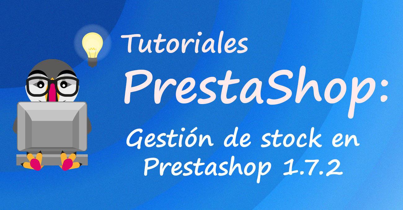 Gestión de stock en Prestashop 1.7.2