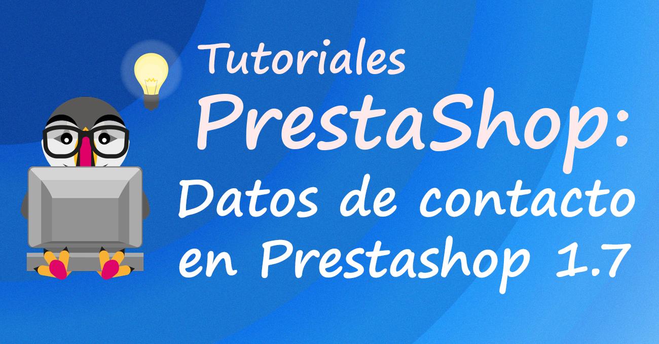 Datos de contacto en PrestaShop 1.7